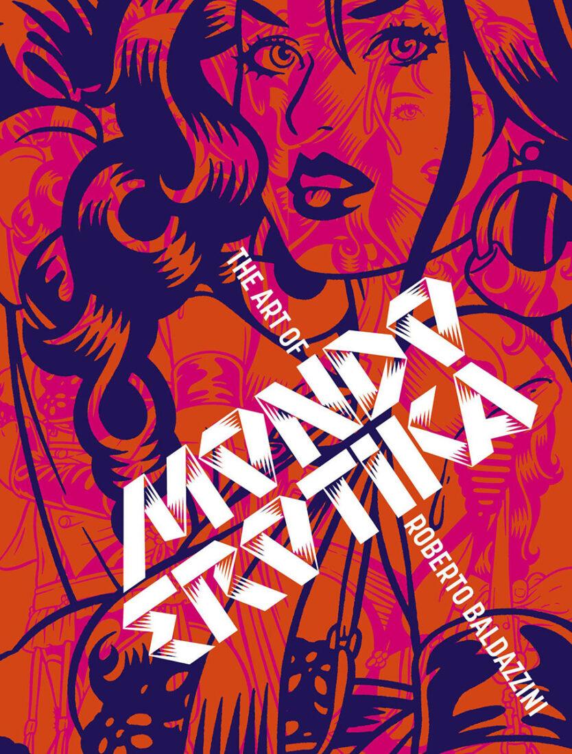 Mondo Erotica: The Art of Roberto Baldazzini Hardcover Edition (2017)