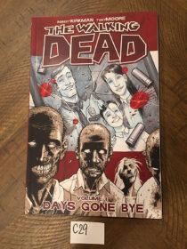 The Walking Dead Days Gone Bye Volume 1 Signed by Robert Kirkman (2006) [C29]