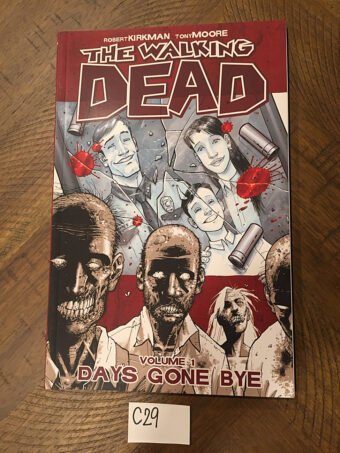The Walking Dead Days Gone Bye Volume 1 Signed by Robert Kirkman (2006) [C29]