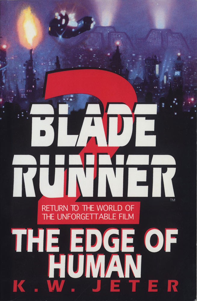 Blade Runner, Book 2: The Edge of Human Paperback Edition (2000)