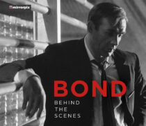 Bond: Behind the Scenes Hardcover Edition – Rare Images from the Making of the Bond Films