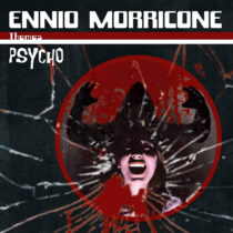 Ennio Morricone Themes: Psycho Deluxe Gatefold Vinyl Compilation (2020)