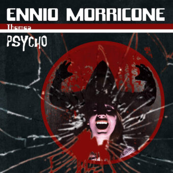 Ennio Morricone Themes: Psycho Deluxe Gatefold Vinyl Compilation (2020)