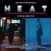Heat – Music from the Michael Mann Motion Picture Soundtrack Deluxe 2-LP Vinyl Edition (2020)