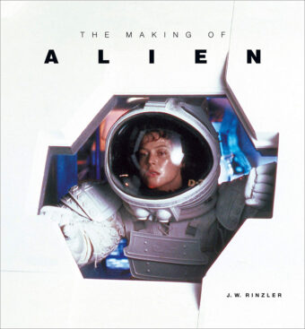 The Making of Ridley Scott's Alien Hardcover Edition (2019)