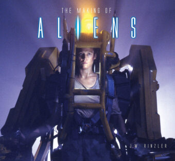The Making of James Cameron's Aliens Hardcover Edition (2020)