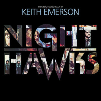 Nighthawks Original Motion Picture Soundtrack Vinyl Edition (2016)