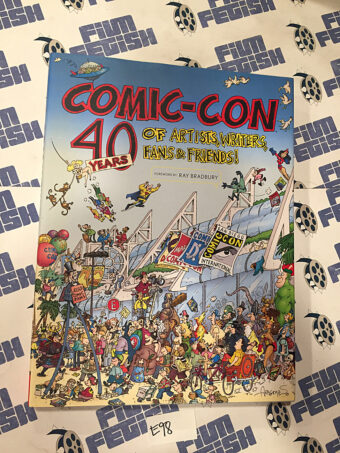 Comic-Con: 40 Years of Artists, Writers, Fans and Friends Hardcover Convention Exclusive Edition (2009) [E98]