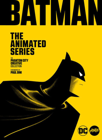 Batman: The Animated Series The Phantom City Creative Collection Art Book Hardcover Edition