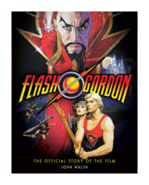 Flash Gordon: The Official Story of the Film Hardcover Edition