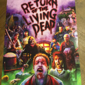 The Return of the Living Dead Shout Factory 18 x 24 inch Collector Poster – Version B [D76]