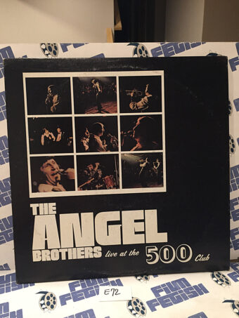 The Angel Brothers Live at the 500 Club Vinyl Edition [E72]
