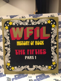WFIL '56 History of Rock: The Fifties Part 1 Vinyl Edition [E69]