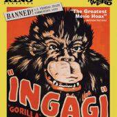 Ingagi (Gorilla) – Forbidden Fruit: The Golden Age of the Exploitation Picture Volume 8 Blu-ray Edition
