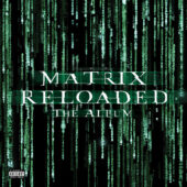 The Matrix Reloaded Music From and Inspired by the Film Soundtrack and Score 3-LP Vinyl Edition
