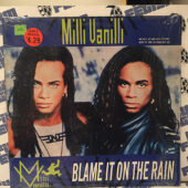 Milli Vanilli Blame it on the Rain Vinyl Edition Single (1989) [E63]