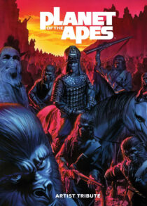 Planet of the Apes Artist Tribute Hardcover Edition – Featuring Alex Ross