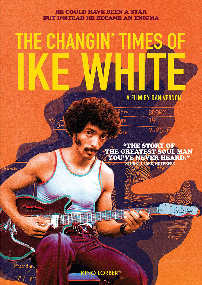The Changin' Times of Ike White Special Edition DVD