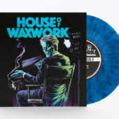 House of Waxwork Issue Number 1 Comic + 7 inch Vinyl