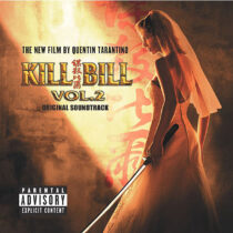 Kill Bill Volume 2 Original Motion Picture Soundtrack Vinyl Edition