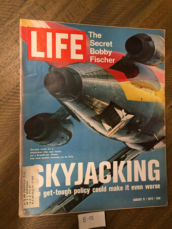 Life Magazine (August 11, 1972) Bobby Fischer, Skyjacking [B01]