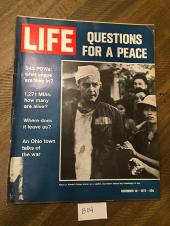 Life Magazine (November 10, 1972) Navy Lt. Ronald Dodge, POW, Questions For Peace, Vietnam [B04]