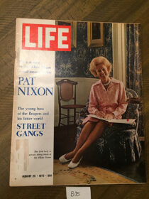 Life Magazine (August 25, 1972) First Lady Pat Nixon, The Reapers, Street Gangs [B05]