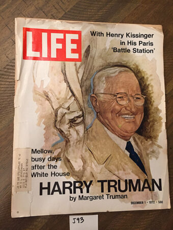 Life Magazine (December 1, 1972) President Harry Truman Cover, Henry Kissinger in Paris [J93]