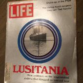 Life Magazine (October 13, 1972) Sinking The Lusitania, FBI Shake-up, Heart Surgeon Ted Terrific [J96]