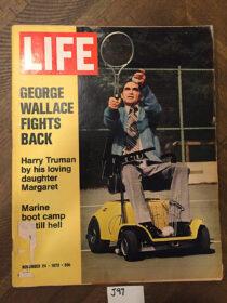 Life Magazine (November 24, 1972) George Wallace Cover, Harry Truman [J97]