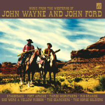 Original Music from the Westerns of John Wayne and John Ford CD Edition
