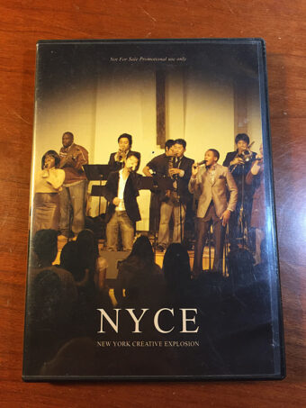 NYCE: New York Creative Explosion DVD Edition
