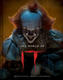 The World of IT Illustrated Hardcover Edition (2019) Pennywise