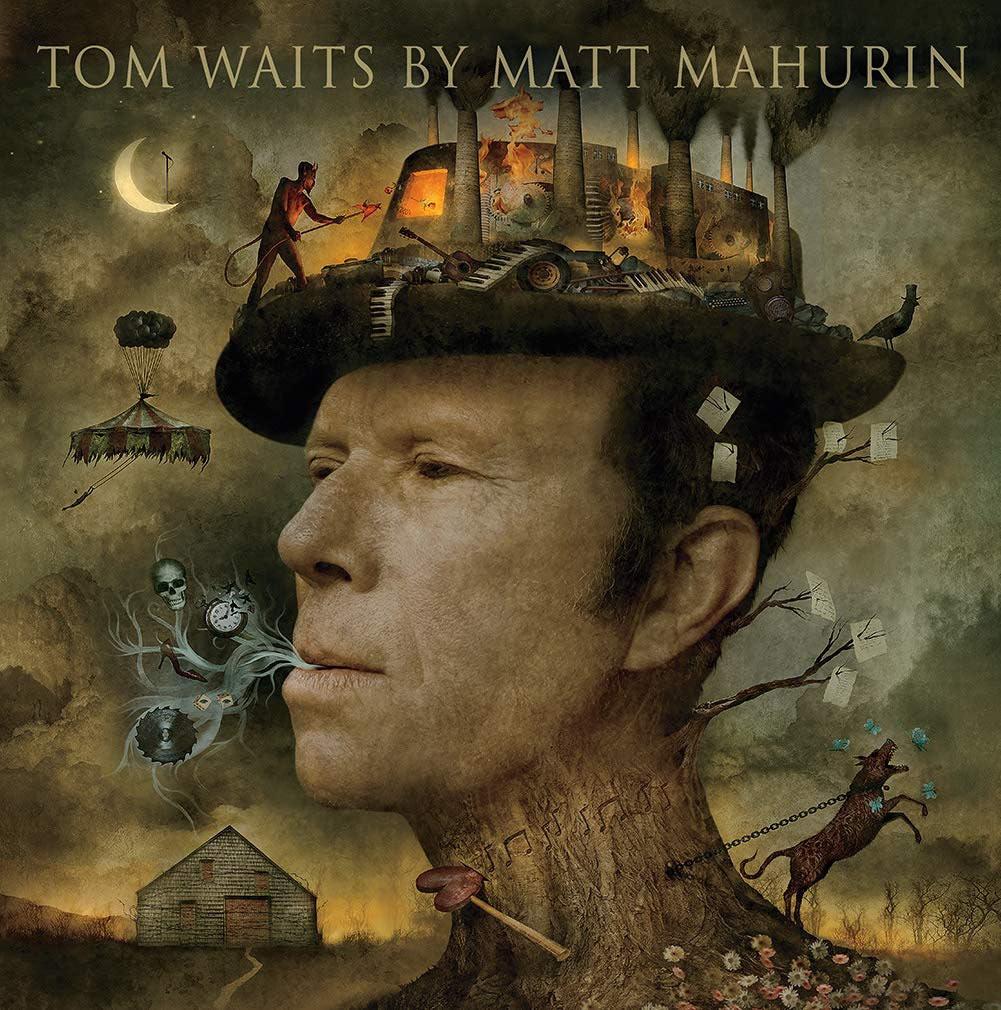Tom Waits by Matt Mahurin Illustrated Hardcover Edition