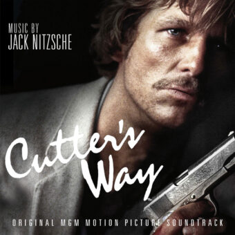 Cutter's Way Original MGM Motion Picture Soundtrack Composed by Jack Nitzsche