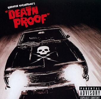 Quentin Tarantino's Death Proof Original Film Soundtrack Vinyl Edition