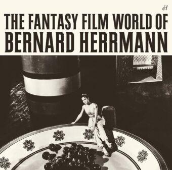 The Fantasy Film World of Bernard Herrmann Special Edition Soundtrack CD