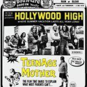 Hollywood High + Teenage Mother Drive-In Double Feature No. 9 Blu-ray Edition