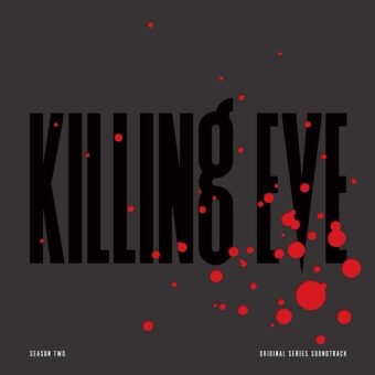 Killing Eve: Season Two Original BBC America Television Series Soundtrack