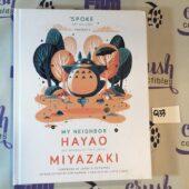 My Neighbor Hayao: Art Inspired by the Films of Miyazaki Hardcover Edition Art Book