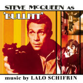 Steve McQueen's Bullitt Original Motion Picture Soundtrack by Lalo Schifrin Deluxe CD Edition