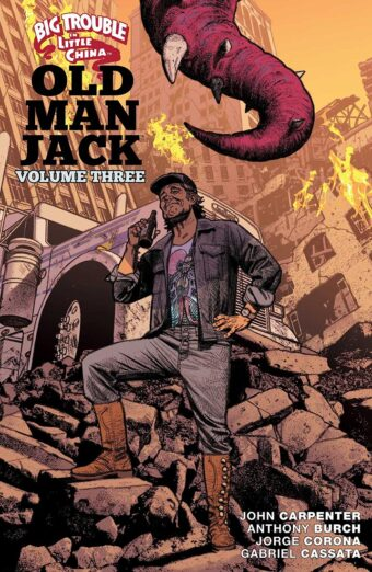 Big Trouble in Little China: Old Man Jack Volume 3 Trade Paperback