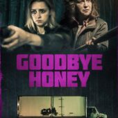 Thriller Goodbye Honey getting digital release from Freestyle Media
