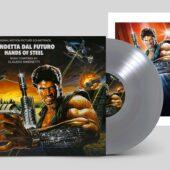 Hands Of Steel (Vendetta Dal Futuro) Original Soundtrack by Claudio Simonetti – Goblin Limited Silver Vinyl Edition + Poster