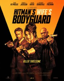 Check out the red band trailer for Hitman's Wife's Bodyguard