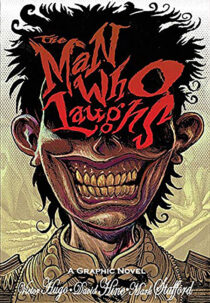 The Man Who Laughs Graphic Novel Edition