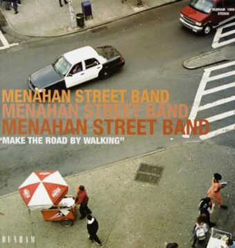 Menahan Street Band Make the Road by Walking Vinyl Edition