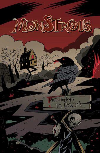 Monstrous: Pathways to Doom Graphic Novel