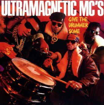 Ultramagnetic MC's Give the Drummer Some 7 inch Limited Vinyl Edition