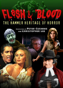 Flesh And Blood: The Hammer Films Heritage Of Horror Extended DVD Special Edition